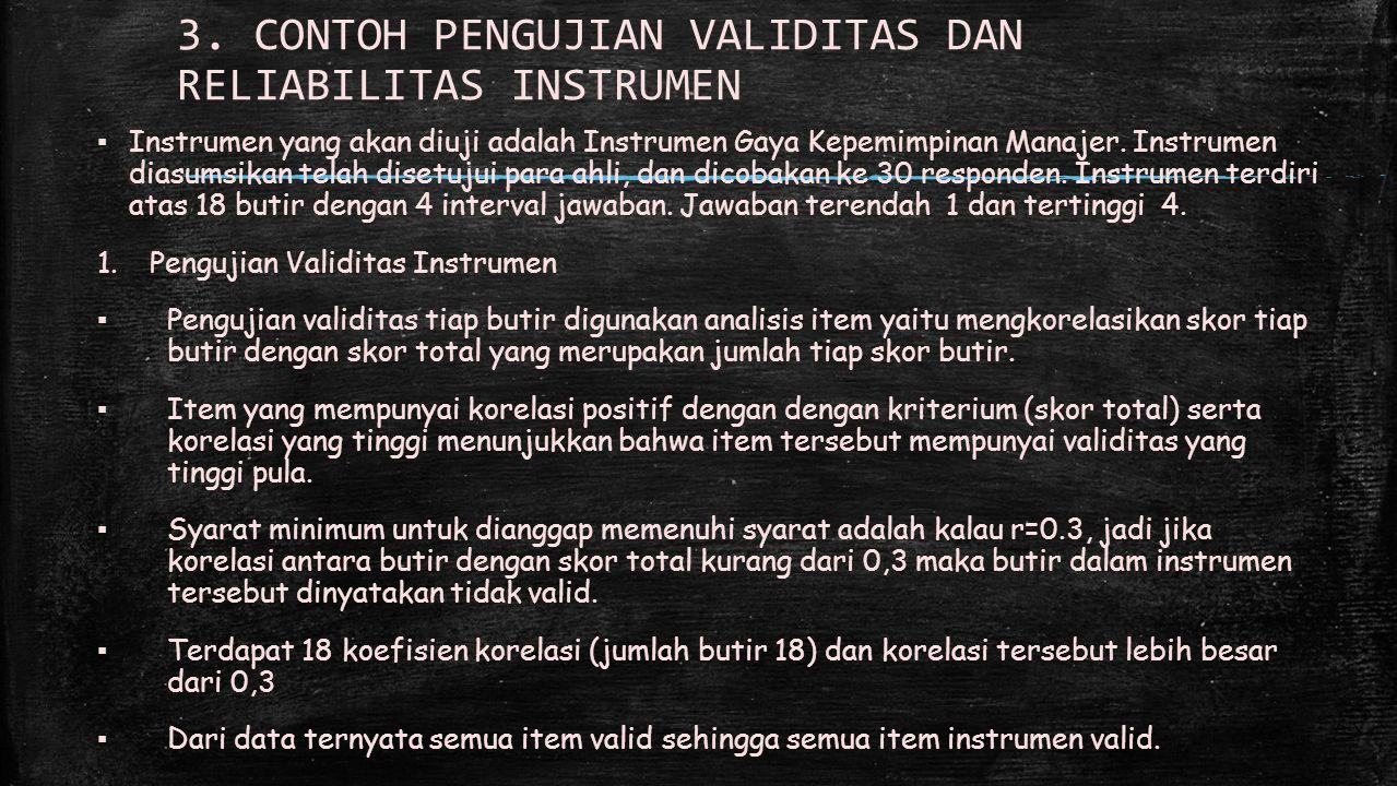 3. CONTOH PENGUJIAN VALIDITAS DAN RELIABILITAS INSTRUMEN