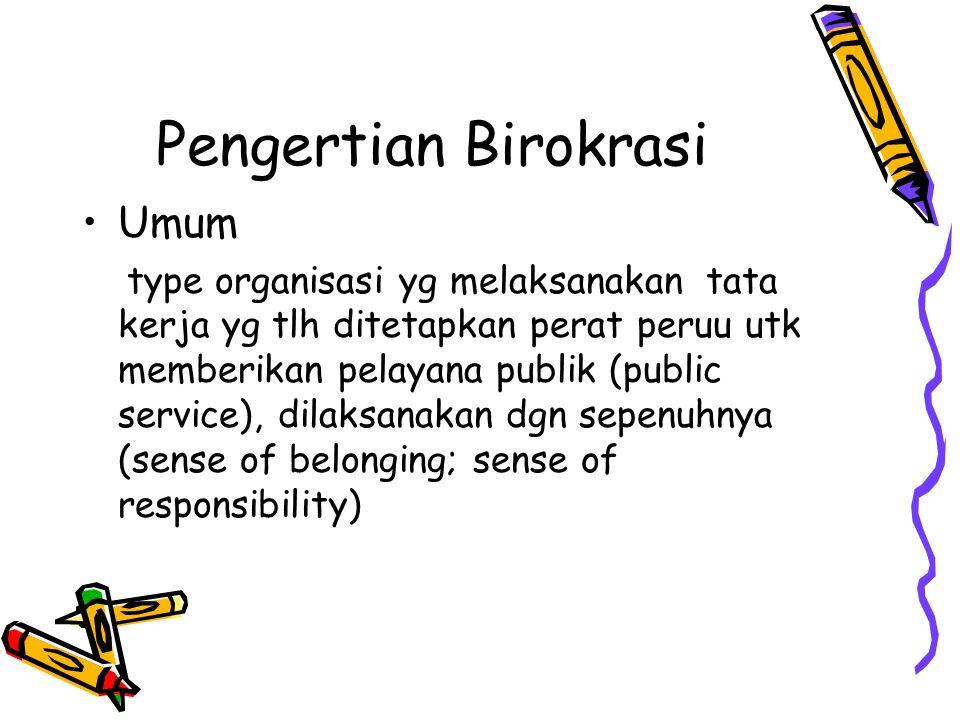 Pengertian Birokrasi Umum