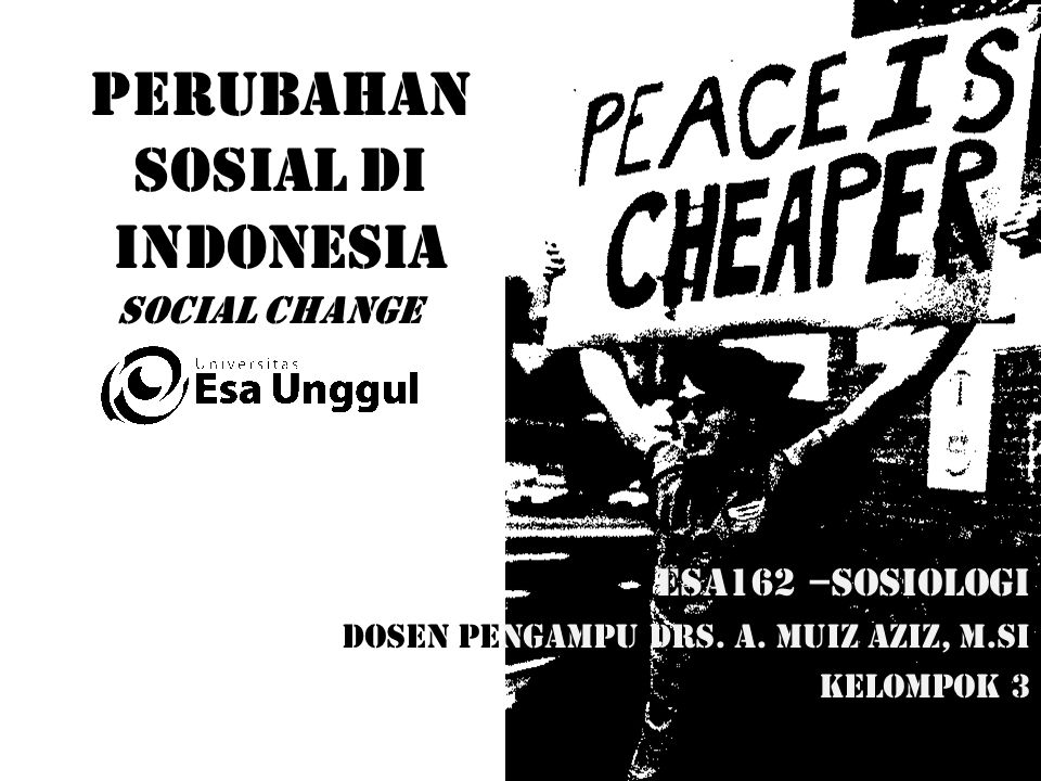 PERUBAHAN SOSIAL DI INDONESIA SOCIAL CHANGES