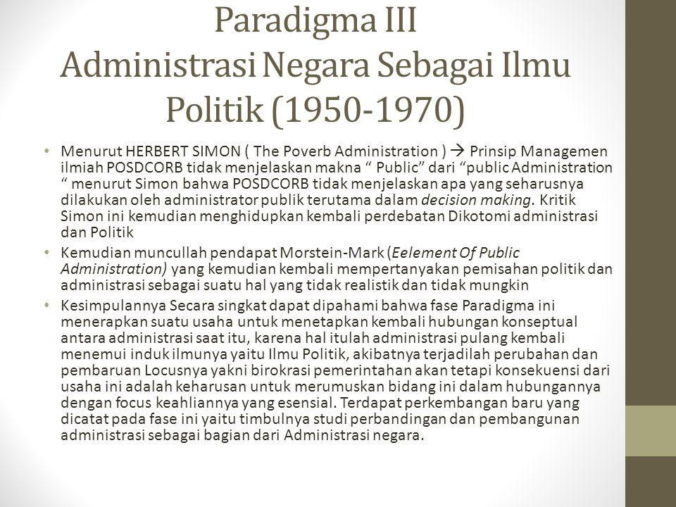 Paradigma III Administrasi Negara Sebagai Ilmu Politik (1950-1970)