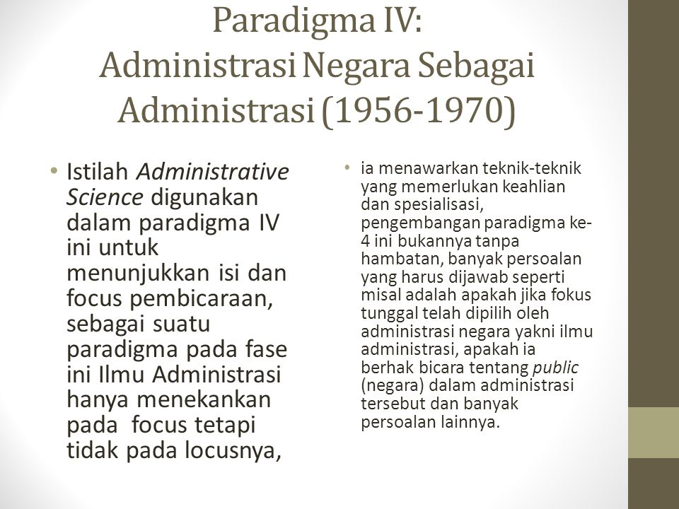 Paradigma IV: Administrasi Negara Sebagai Administrasi (1956-1970)
