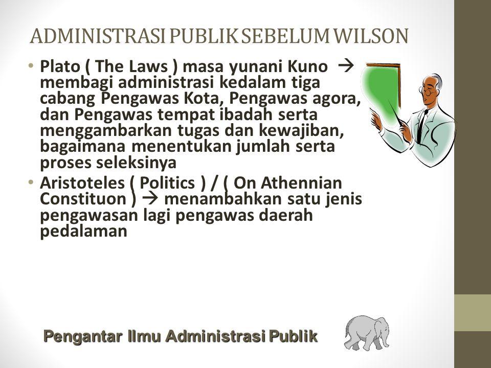 ADMINISTRASI PUBLIK SEBELUM WILSON