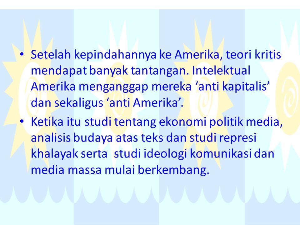 Setelah kepindahannya ke Amerika, teori kritis mendapat banyak tantangan. Intelektual Amerika menganggap mereka 'anti kapitalis' dan sekaligus 'anti Amerika'.