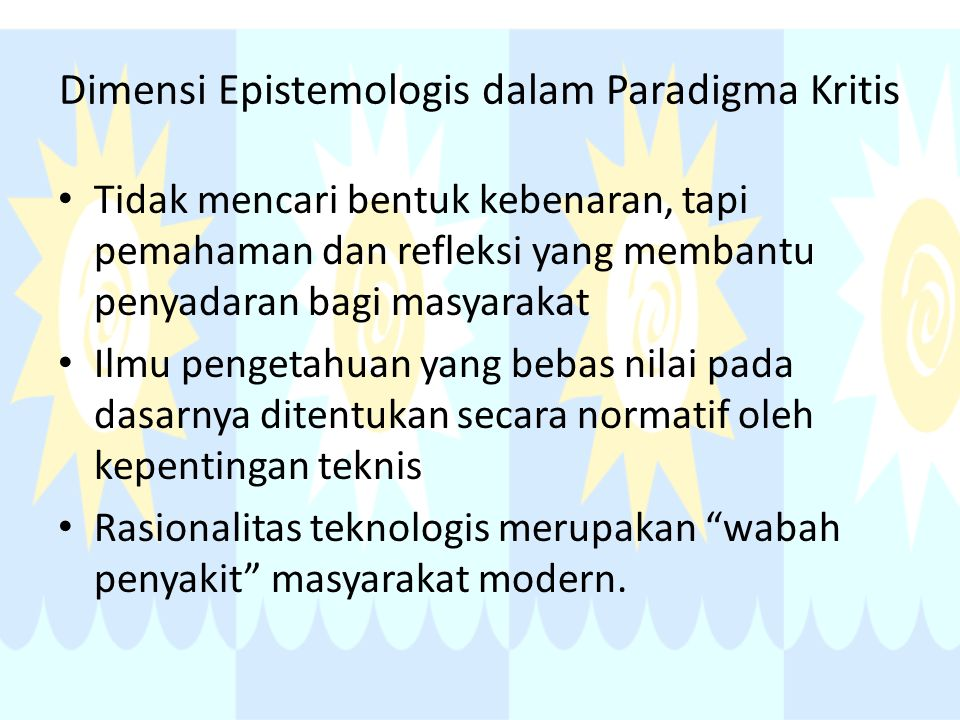 Dimensi Epistemologis dalam Paradigma Kritis
