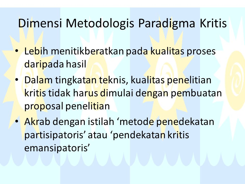 Dimensi Metodologis Paradigma Kritis