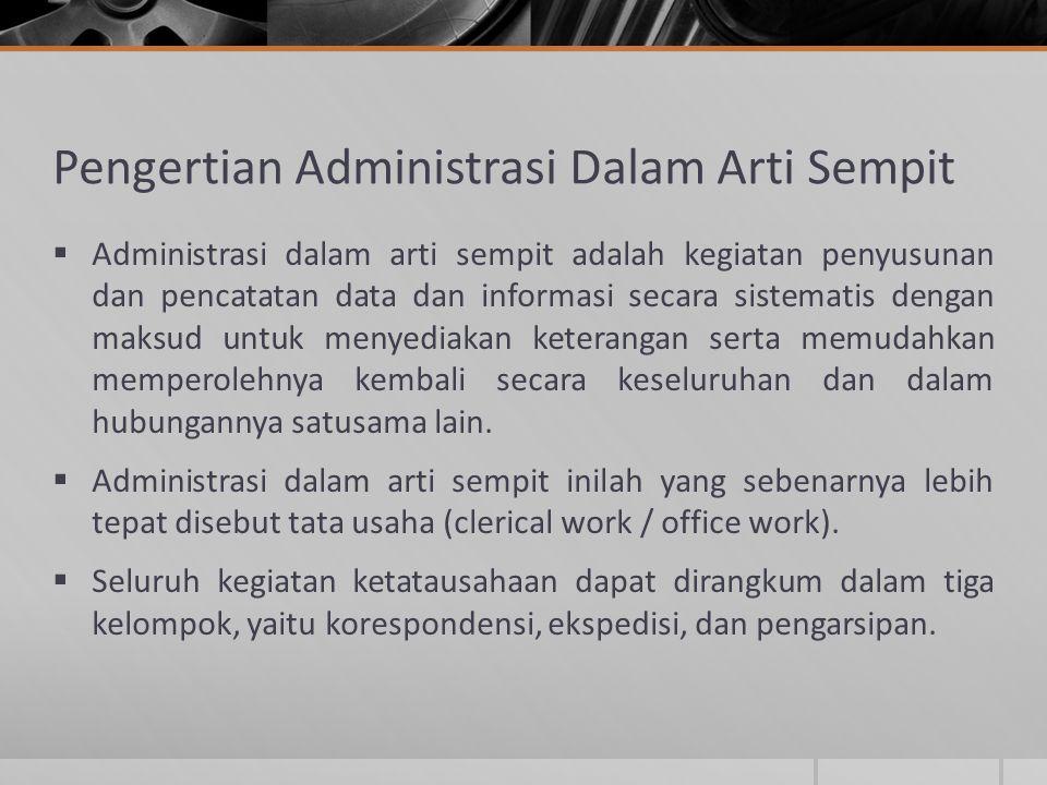 Pengertian Administrasi Dalam Arti Sempit
