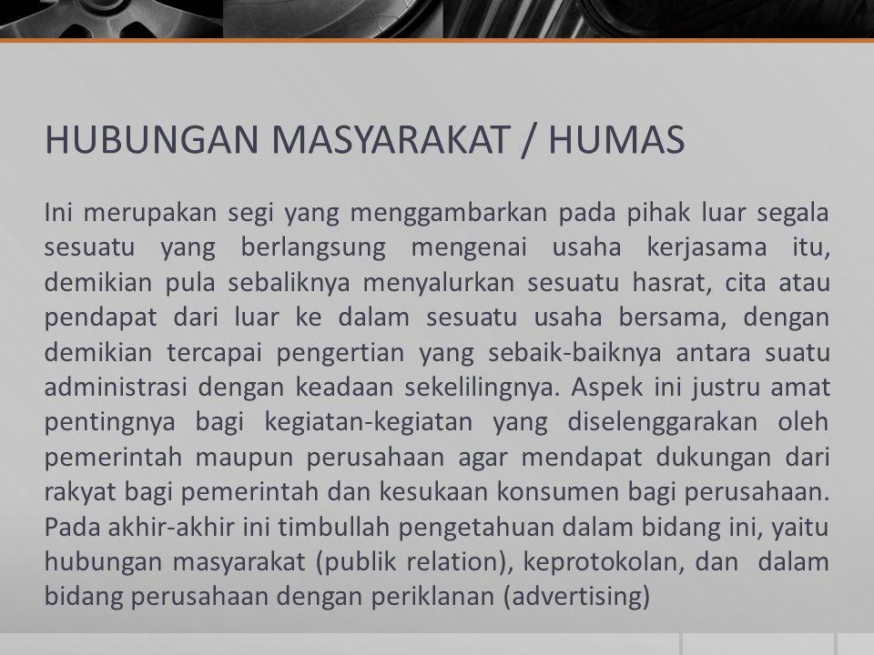HUBUNGAN MASYARAKAT / HUMAS