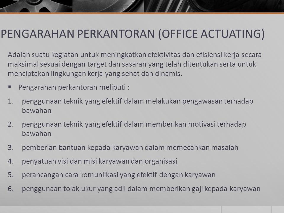 PENGARAHAN PERKANTORAN (OFFICE ACTUATING)
