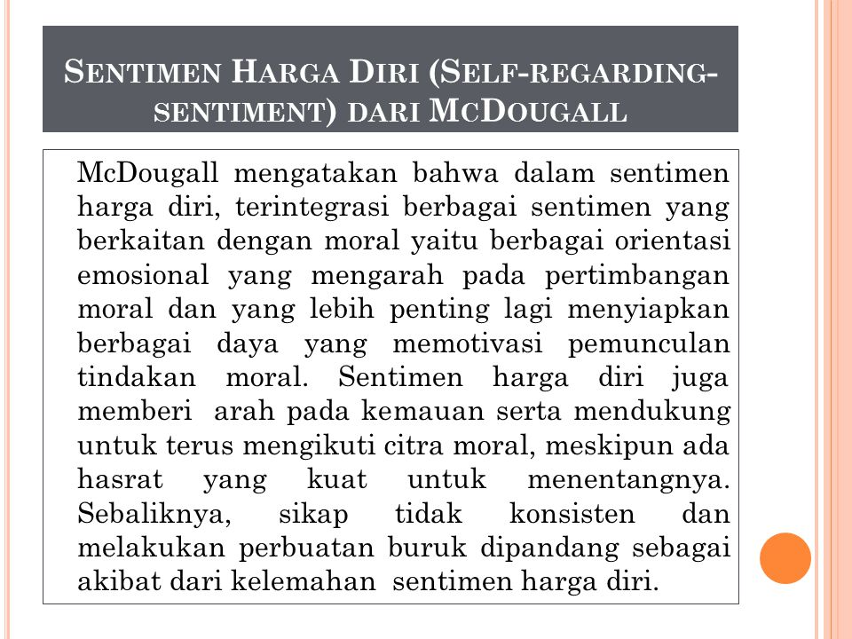 Sentimen Harga Diri (Self-regarding-sentiment) dari McDougall