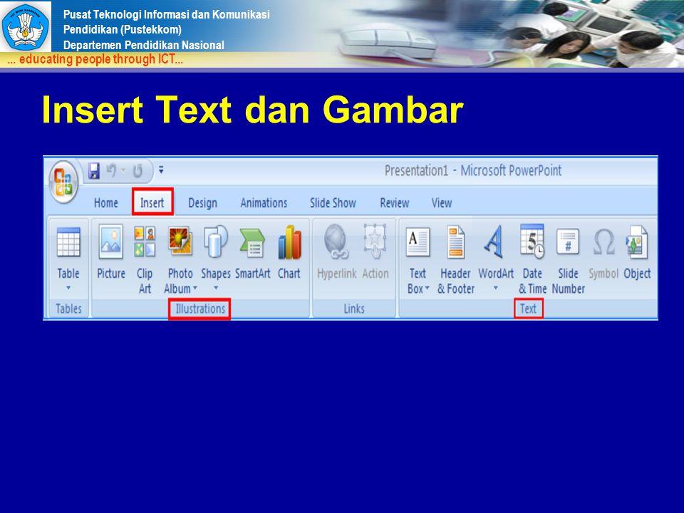 Insert Text dan Gambar