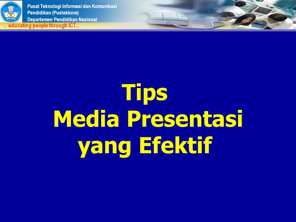 Tips Media Presentasi yang Efektif