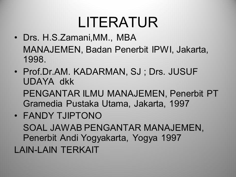 LITERATUR Drs. H.S.Zamani,MM., MBA