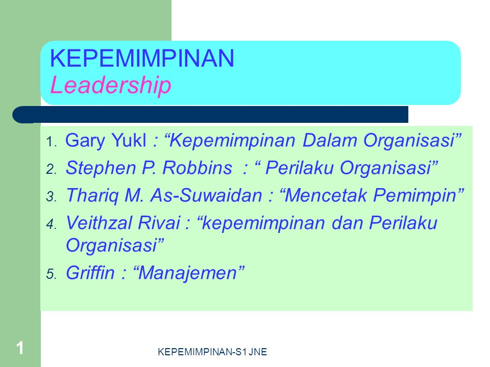 KEPEMIMPINAN Leadership