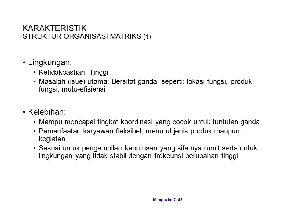 KARAKTERISTIK STRUKTUR ORGANISASI MATRIKS (1)