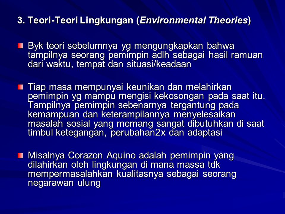 3. Teori-Teori Lingkungan (Environmental Theories)