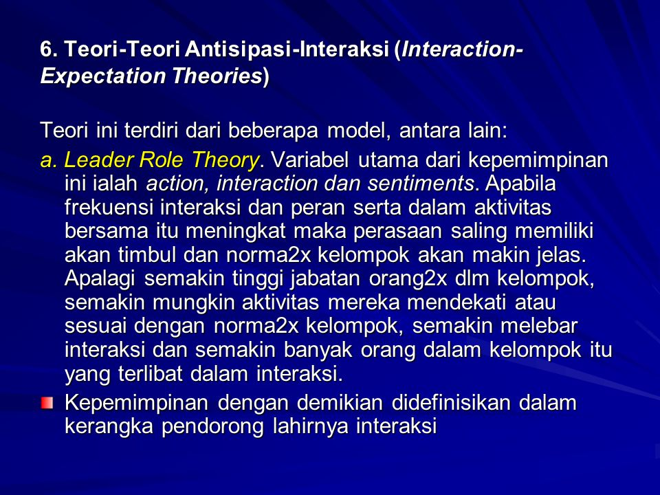 6. Teori-Teori Antisipasi-Interaksi (Interaction-Expectation Theories)