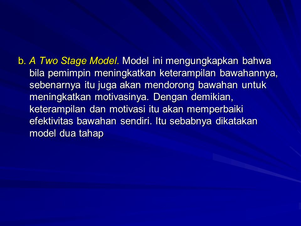 b. A Two Stage Model.