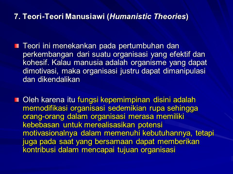 7. Teori-Teori Manusiawi (Humanistic Theories)
