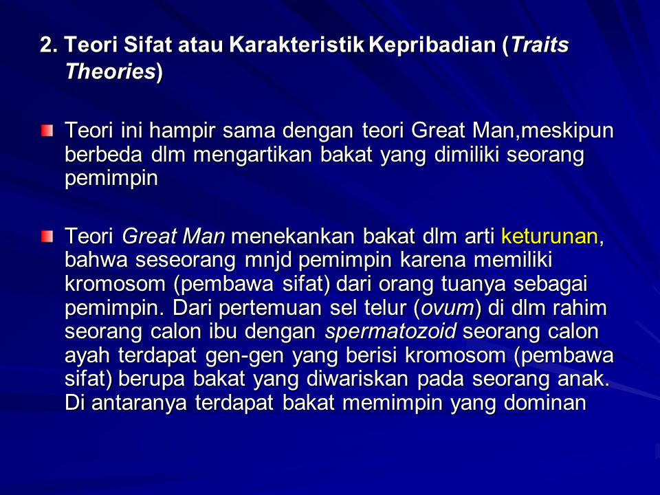 2. Teori Sifat atau Karakteristik Kepribadian (Traits Theories)