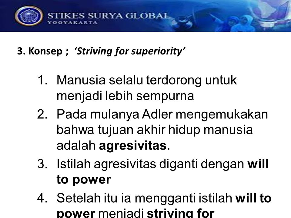 3. Konsep ; 'Striving for superiority'