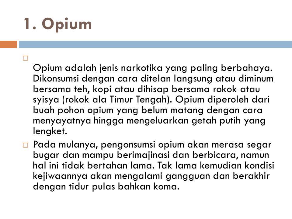1. Opium