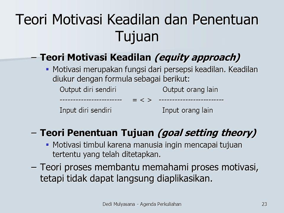 Teori Motivasi Keadilan dan Penentuan Tujuan