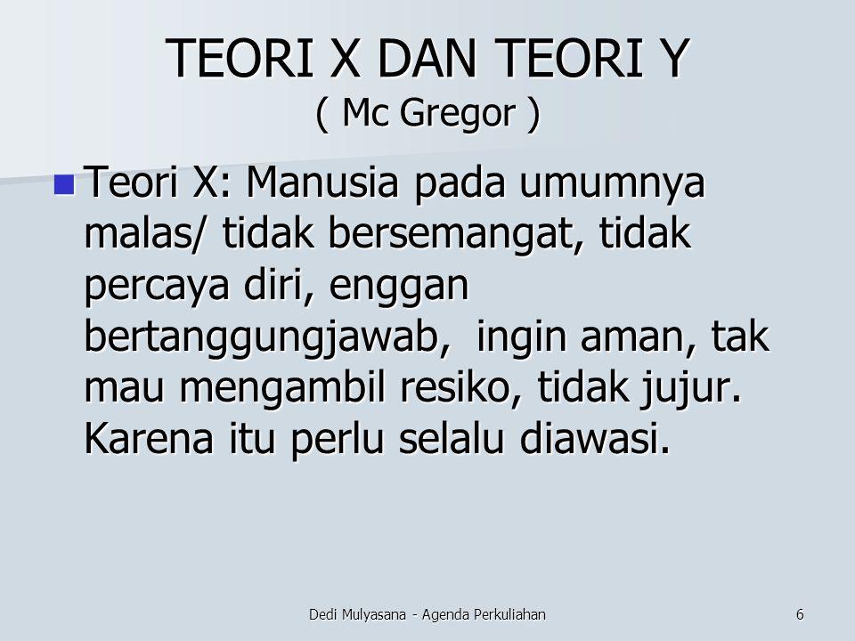 TEORI X DAN TEORI Y ( Mc Gregor )