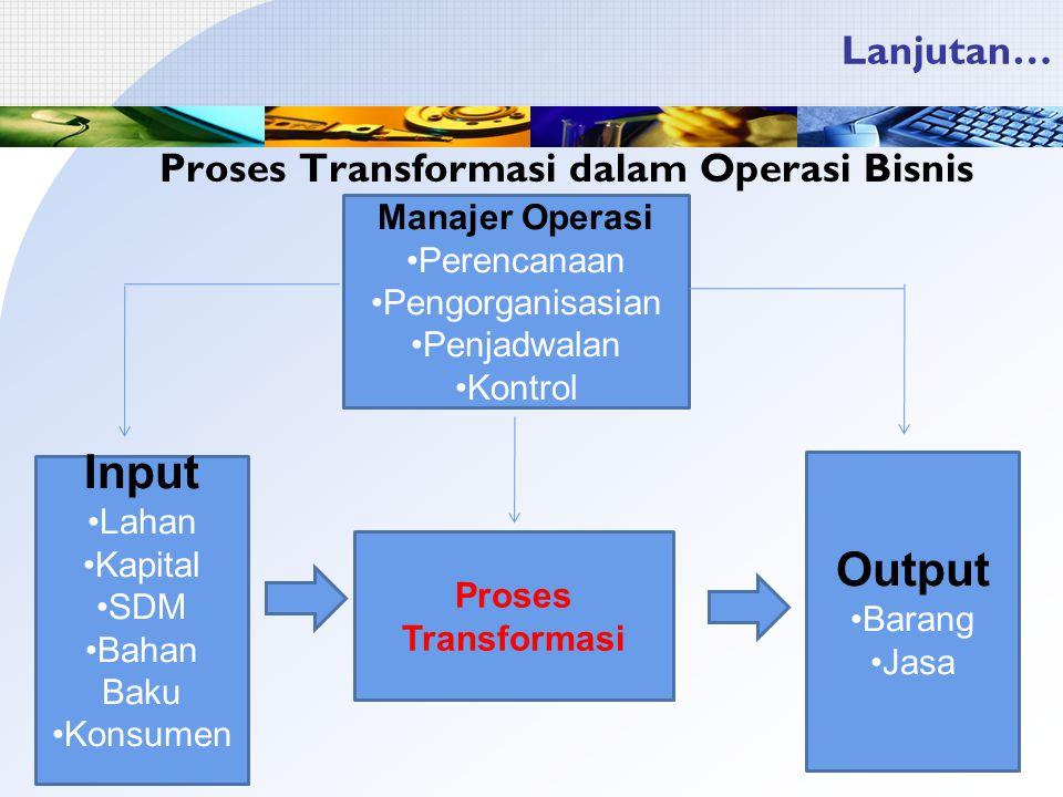 Proses Transformasi dalam Operasi Bisnis