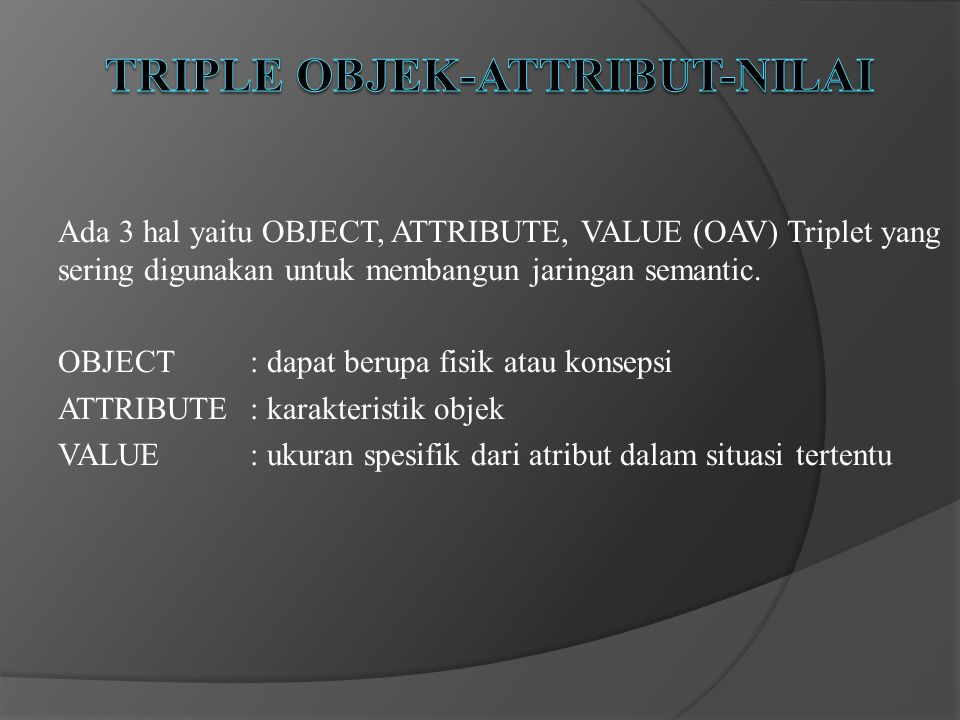 Triple objek-Attribut-Nilai