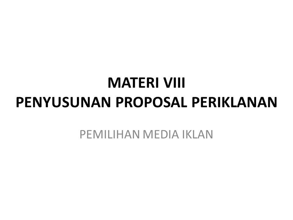 MATERI VIII PENYUSUNAN PROPOSAL PERIKLANAN