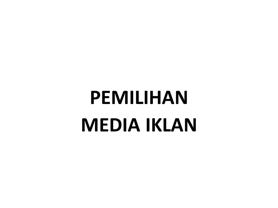 PEMILIHAN MEDIA IKLAN