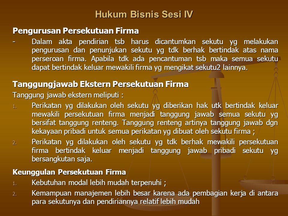 Hukum Bisnis Sesi IV Pengurusan Persekutuan Firma