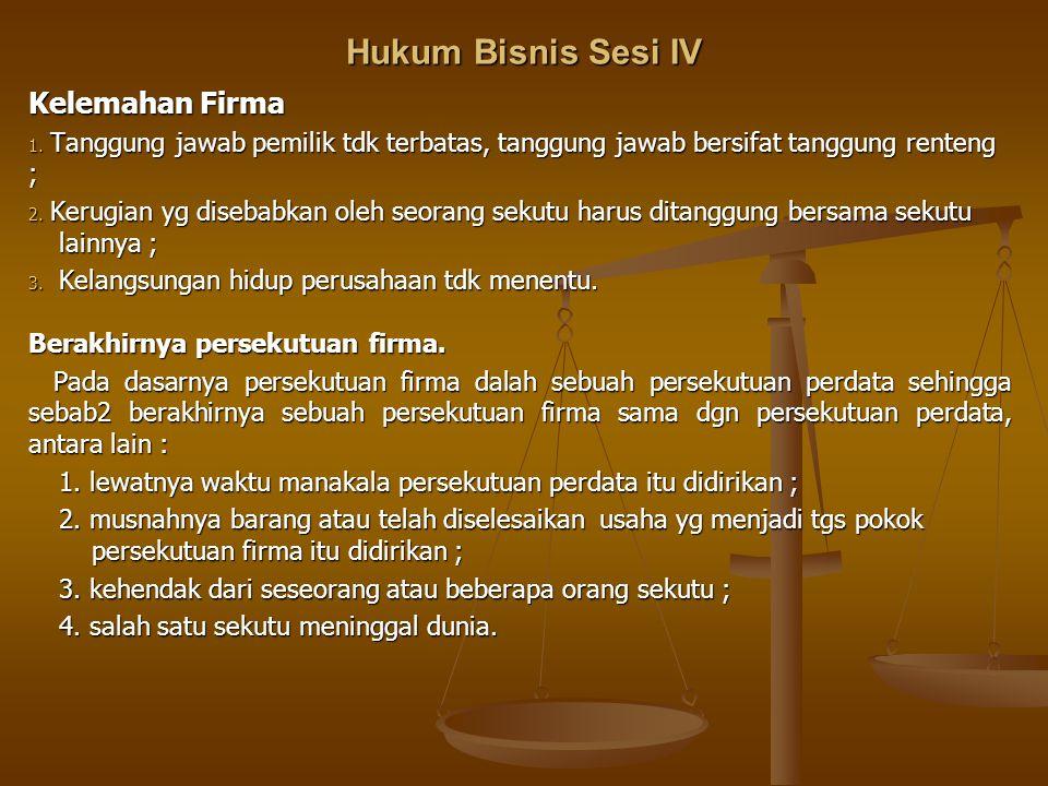 Hukum Bisnis Sesi IV Kelemahan Firma