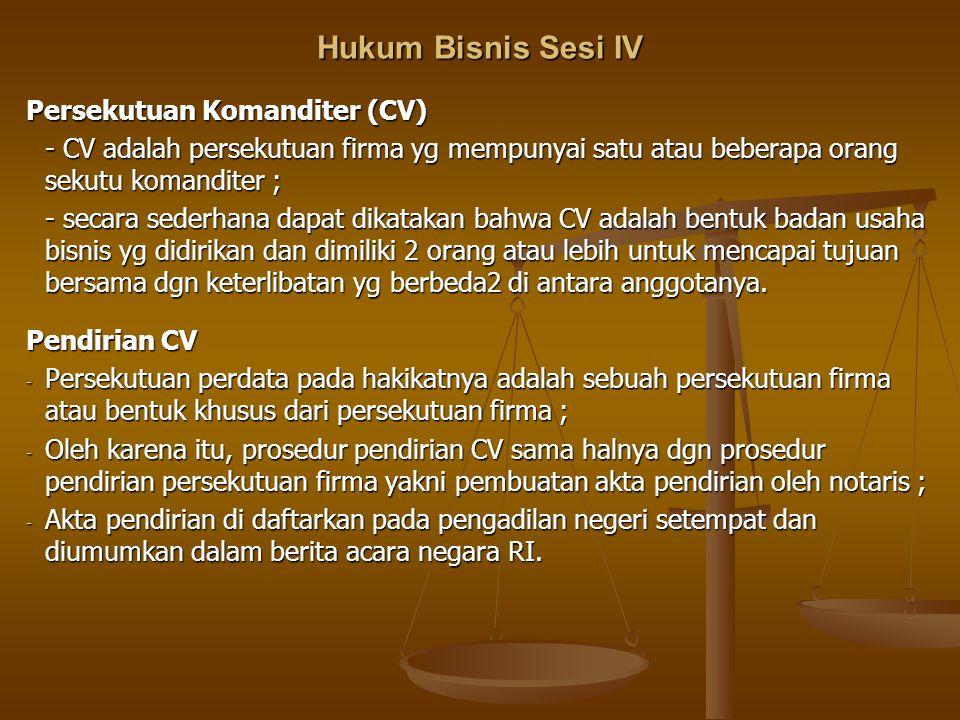 Hukum Bisnis Sesi IV Persekutuan Komanditer (CV)