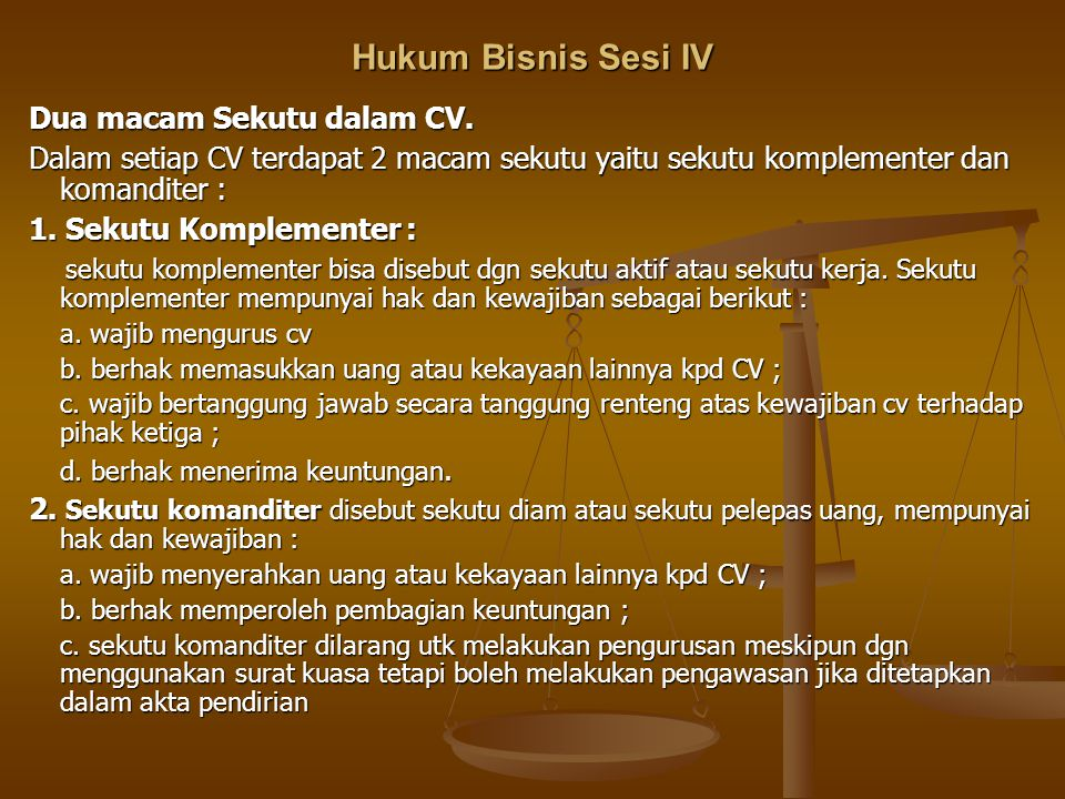 Hukum Bisnis Sesi IV Dua macam Sekutu dalam CV.