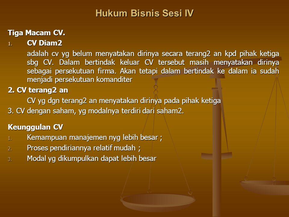 Hukum Bisnis Sesi IV Tiga Macam CV. CV Diam2