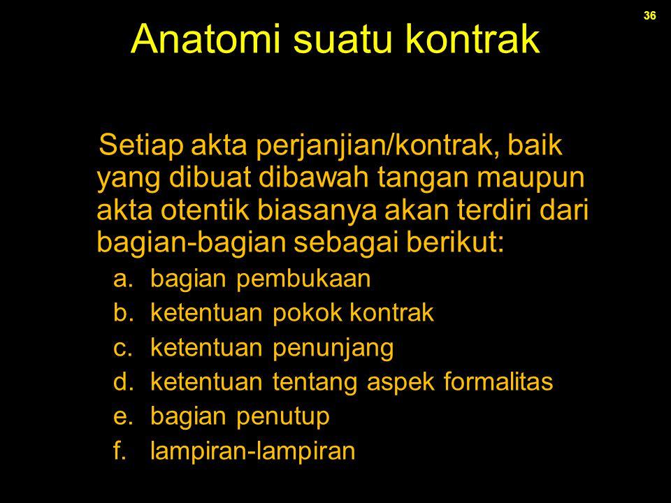 Anatomi suatu kontrak