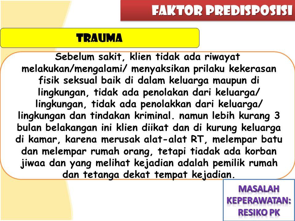 faktor predisposisi trauma