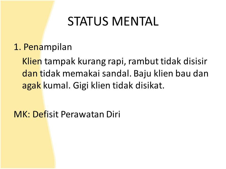STATUS MENTAL 1. Penampilan