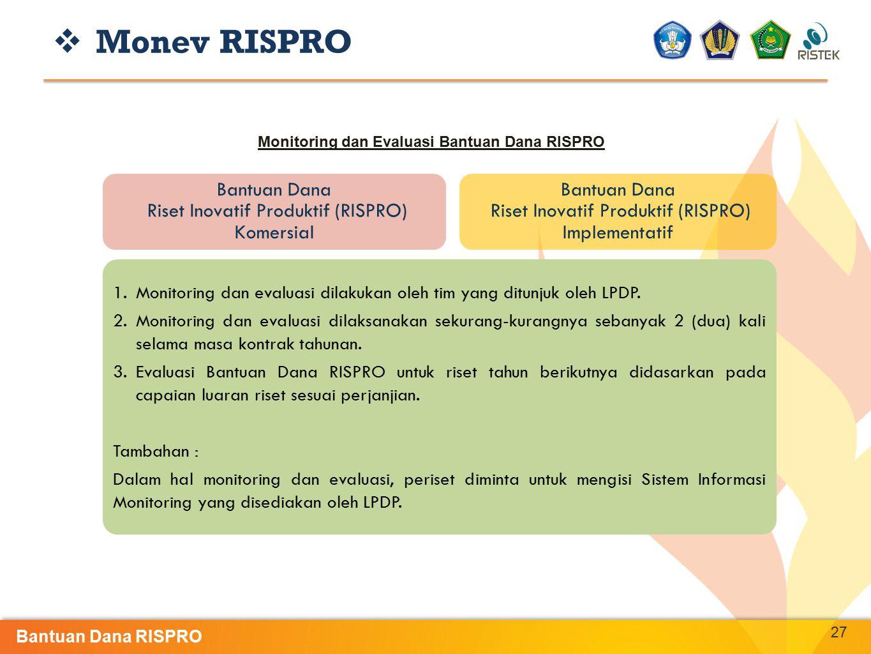 Monitoring dan Evaluasi Bantuan Dana RISPRO
