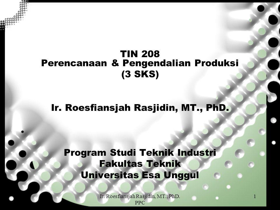 TIN 208 Perencanaan & Pengendalian Produksi (3 SKS)