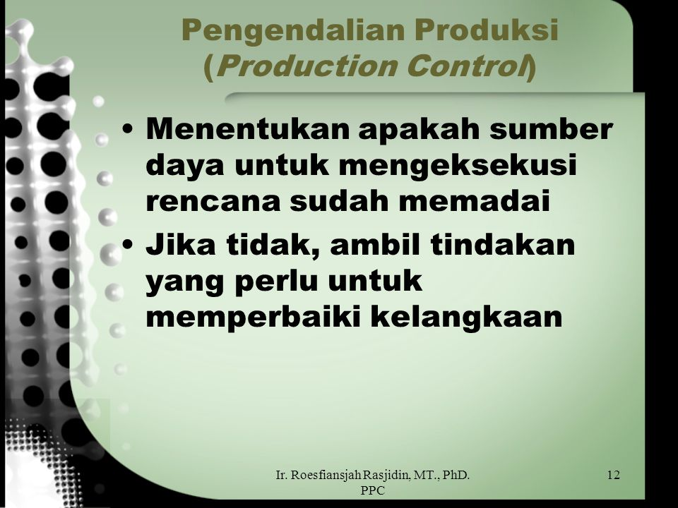 Pengendalian Produksi (Production Control)