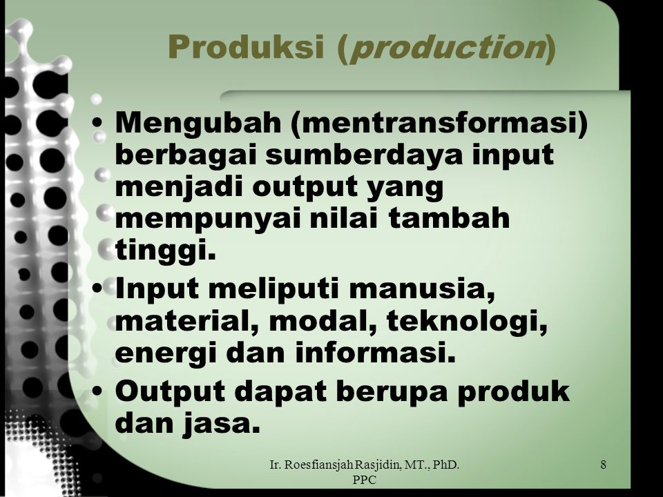 Produksi (production)