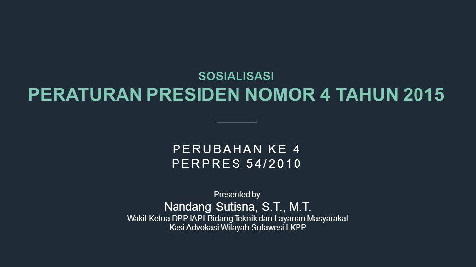PERATURAN PRESIDEN NOMOR 4 TAHUN 2015