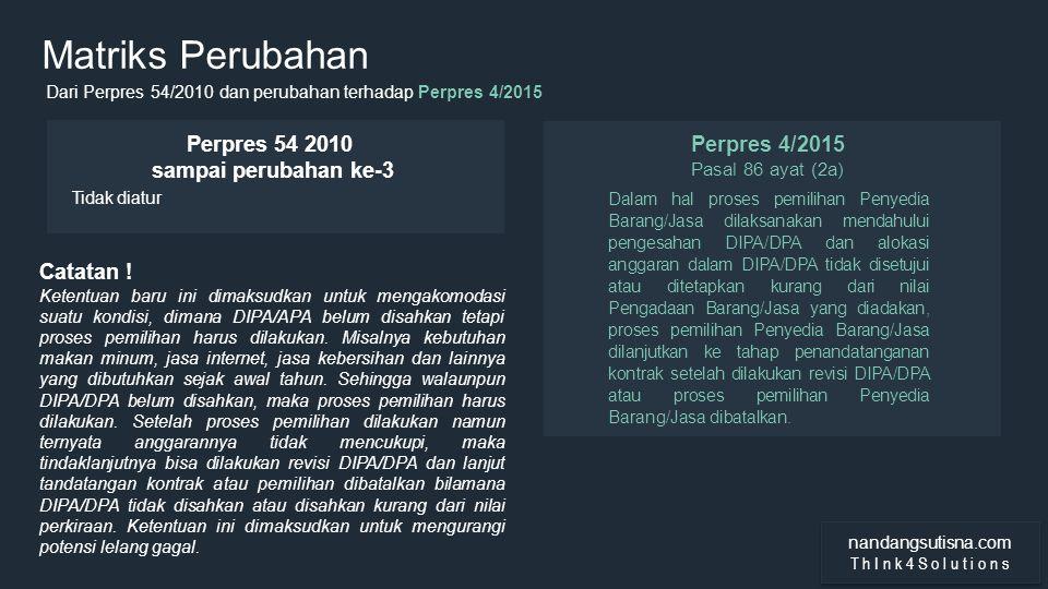 Matriks Perubahan Perpres 54 2010 sampai perubahan ke-3 Perpres 4/2015