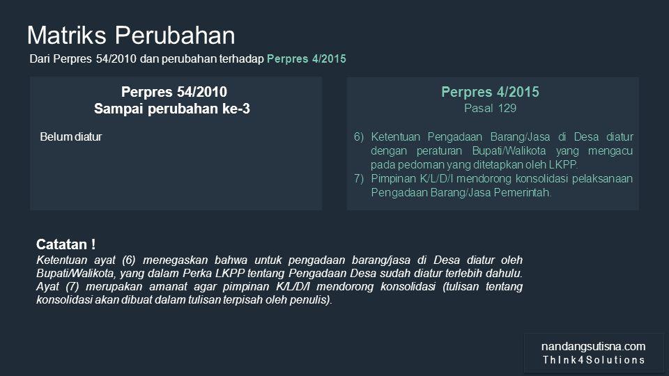 Matriks Perubahan Perpres 54/2010 Sampai perubahan ke-3 Perpres 4/2015