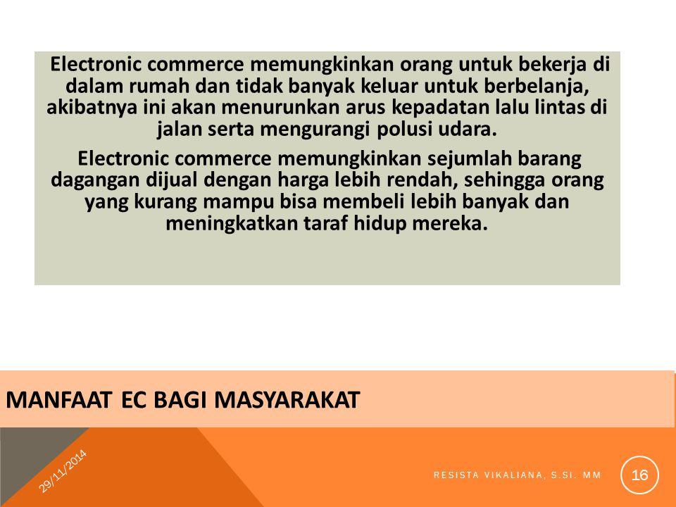 MANFAAT EC BAGI MASYARAKAT