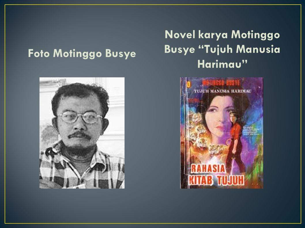 Novel karya Motinggo Busye Tujuh Manusia Harimau