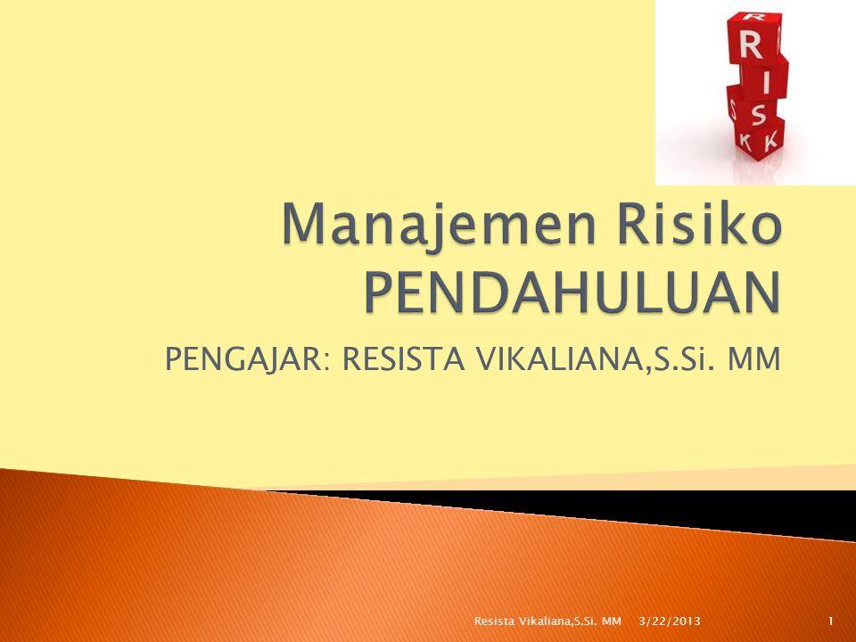 Manajemen Risiko PENDAHULUAN