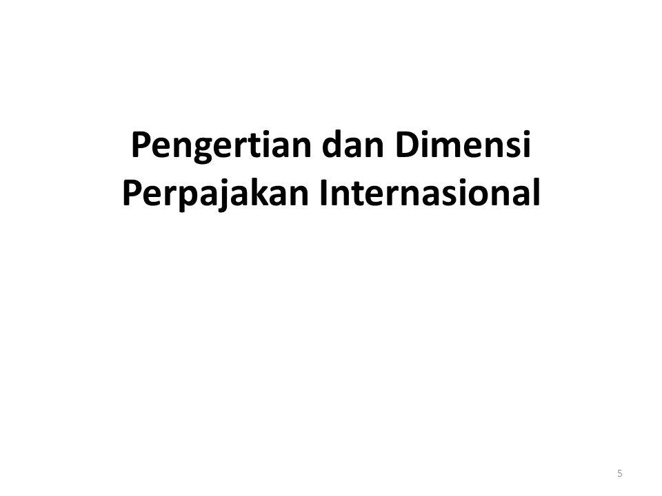 Pengertian dan Dimensi Perpajakan Internasional